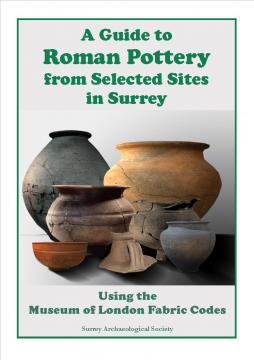 A Guide to Roman Pottery from Selected Sites in Surrey
